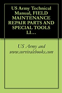 US Army Technical Manual, FIELD MAINTENANCE REPAIR PARTS AND SPECIAL TOOLS LIST FOR, JACK HYDRAULIC, AIRCRAFT, 5-TON TYPE A-5, PART NO. 53D22020, NSN 1730-00-540-2343, ... (EIC: N/A), TM 1-1730-219-23P, 2009