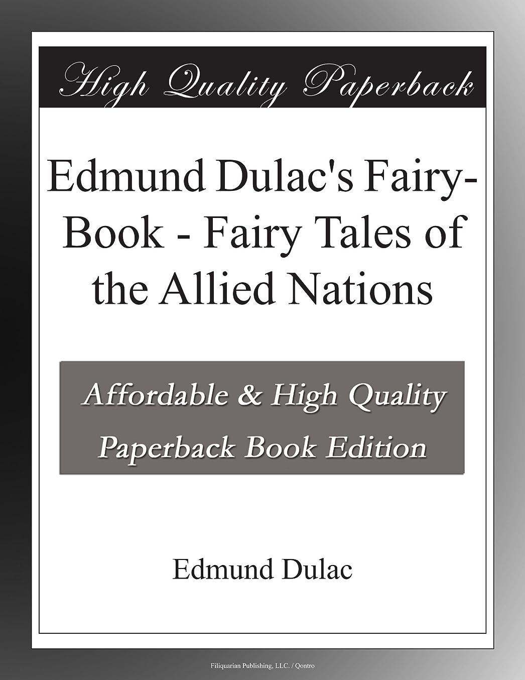 足音対立グレーEdmund Dulac's Fairy-Book - Fairy Tales of the Allied Nations