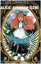 Alice Aynadan Içeri