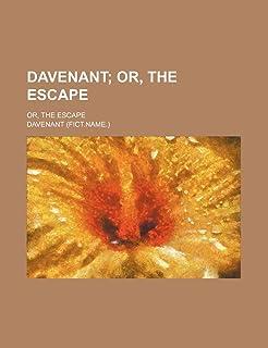 Davenant; Or, the Escape. Or, the Escape