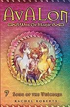 Song of the Unicorns: Avalon Web of Magic Book 7 (Volume 7)