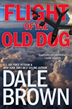 Flight of the Old Dog (Patrick McLanahan Book 1)