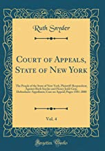 Court of Appeals, State of New York, Vol. 4: The People of the State of New York, Plaintiff-Respondent, Against Ruth Snyder and Henry Judd Gray, ... on Appeal; Pages 1501-2000 (Classic Reprint)