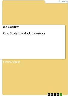Case Study Interlock Industries (English Edition)