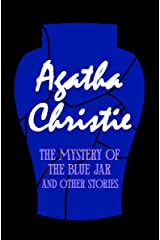 The Mystery of the Blue Jar: And Other Stories Kindle Edition