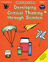 Developing Critical Thinking Through Science: Book 1