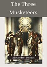 The Three Musketeers [Annotated]