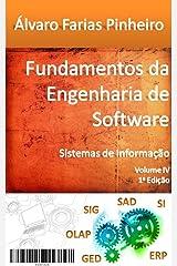 Fundamentos da Engenharia de Software: Sistemas de Informação (Portuguese Edition) Kindle Edition