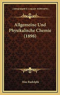 Allgemeine Und Physikalische Chemie (1898)