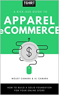A Kick-Ass Guide to Apparel eCommerce: How to Build a Solid Foundation for Your Online Store
