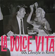 LA DOLCE VITA. 60S LIFESTYLE IN ROME