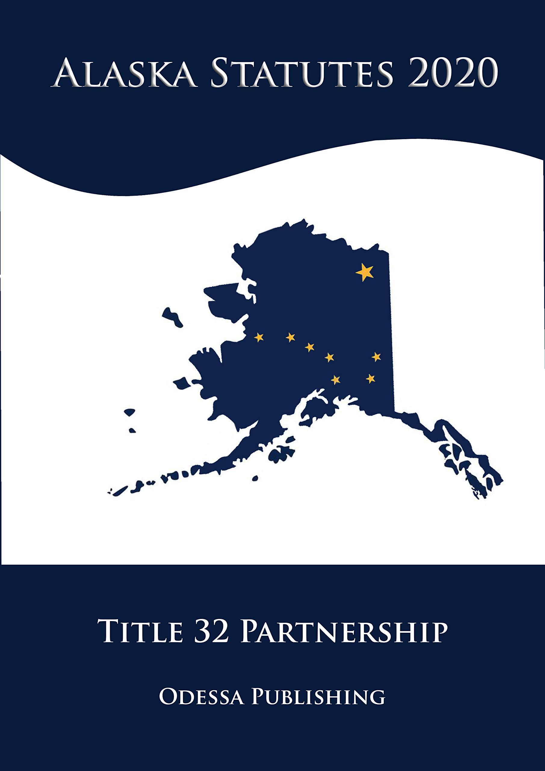 Alaska Statutes 2020 Title 32 Partnership