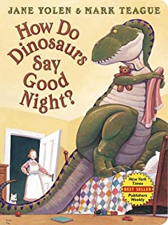 How Do Dinosaurs Say Good Night? Board Book