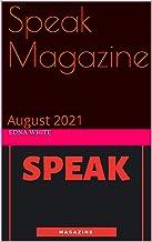 Speak Magazine : August 2021