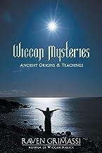 Wiccan Mysteries: Ancient Origins & Teachings