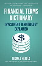 Financial Terms Dictionary - Investment Terminology Explained