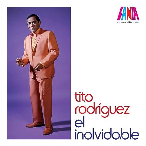 Tito Rodriguez - El Inolvidable