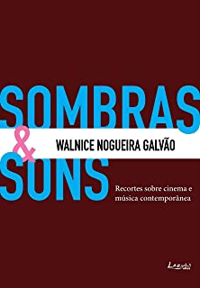Sombras & Sons: Recortes sobre cinema e música contemporânea