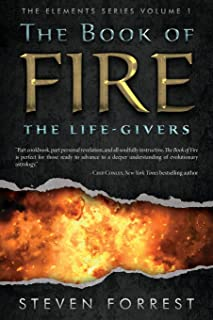 The Book of Fire: The Life-Givers: 1