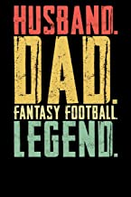 Husband Dad Fantasy Football Legend: Fantasy Football Journal | Blank Lined Paper Log for Draft Choices, Stats and More