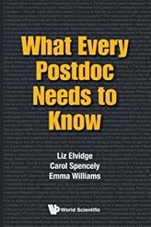 What Every Postdoc Needs To Know