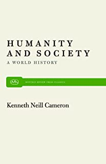 Humanity and Society: A World History (Monthly Review Press Classic Titles)