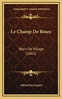 Le Champ De Roses: Recit De Village (1865)