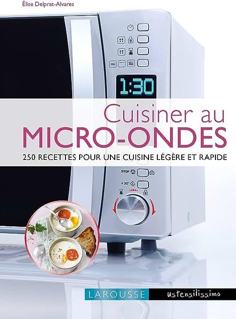 Cuisiner au micro-ondes