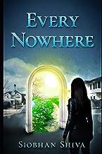 Every Nowhere: A Dystopian SciFi Novel