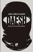 Dáesh: El porvenir de la amenaza yihadista (COLECCION MAYOR)