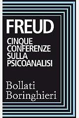 Cinque conferenze sulla psicoanalisi Formato Kindle