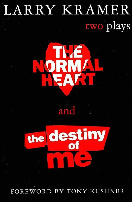扱いやすい罪人固体The Normal Heart and The Destiny of Me: Two Plays (English Edition)