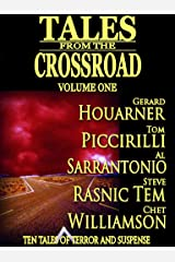 Tales From the Crossroad Volume 1 Kindle Edition
