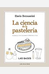 La ciencia de la pastelería/ The Science of Pastry Copertina flessibile