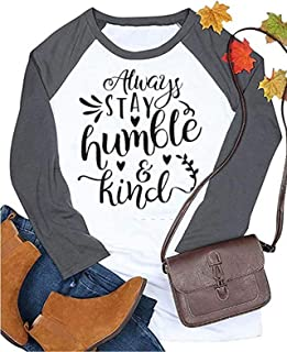 Always Stay Humble and Kind T-Shirt Women's Raglan Long Sleeve Letter Print Graphic Tee Tops