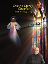 Divine Mercy Chaplet with Fr. Doug Lorig