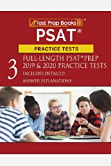 PSAT Practice Tests: Three Full-Length PSAT Prep 2019 & 2020 Practice Tests [Includes Detailed Answer Explanations] Paperback