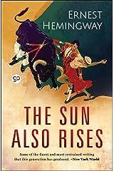 The Sun Also Rises Kindle Edition