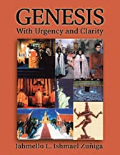 Genesis: With Urgency and Clarity