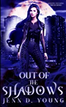 Out of The Shadows (Shadows Ascending Trilogy)