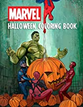 Marvel Halloween Coloring Book: Exclusive Halloween Book | Coloring Book For Kids | Marvel Heroes | Spider-Man | Hulk | Captain America | X- Men | ... | Thanos | Ant-Man | Doctor Strange And Other