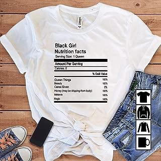 Black Girl Nutrition Facts Queen Things Beauty Cares Given Honey Melanin Magic T Shirt Long Sleeve Sweatshirt Hoodie for Men and Women