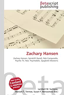 Zachary Hansen: Zachary Hansen, Spindrift (band), Rob Campanella, Psychic TV, Neo- Psychedelic, Spaghetti Westerns