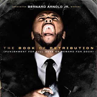 The Book of Retribution: Punishment for Evil Done or Reward for Good