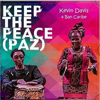 Keep the Peace (Paz)