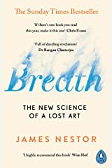 Breath: The New Science of a Lost Art (English Edition) Format Kindle