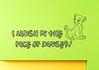 Wall Vinyl Decal Quote Sticker Home Decor Art Mural I laugh in the face of danger Z355