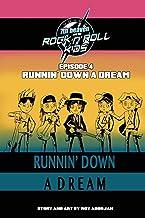 7th heaven and the Rock'n'Roll Kids - Runnin' Down A Dream: Episode 4