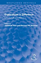 Explorations in Difference: Law, Culture, and Politics