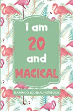 I am 20 and Magical: Flamingo Journal: Personalized notebooks For Flamingo Lovers to write in and Doodling, Summer vibes J...